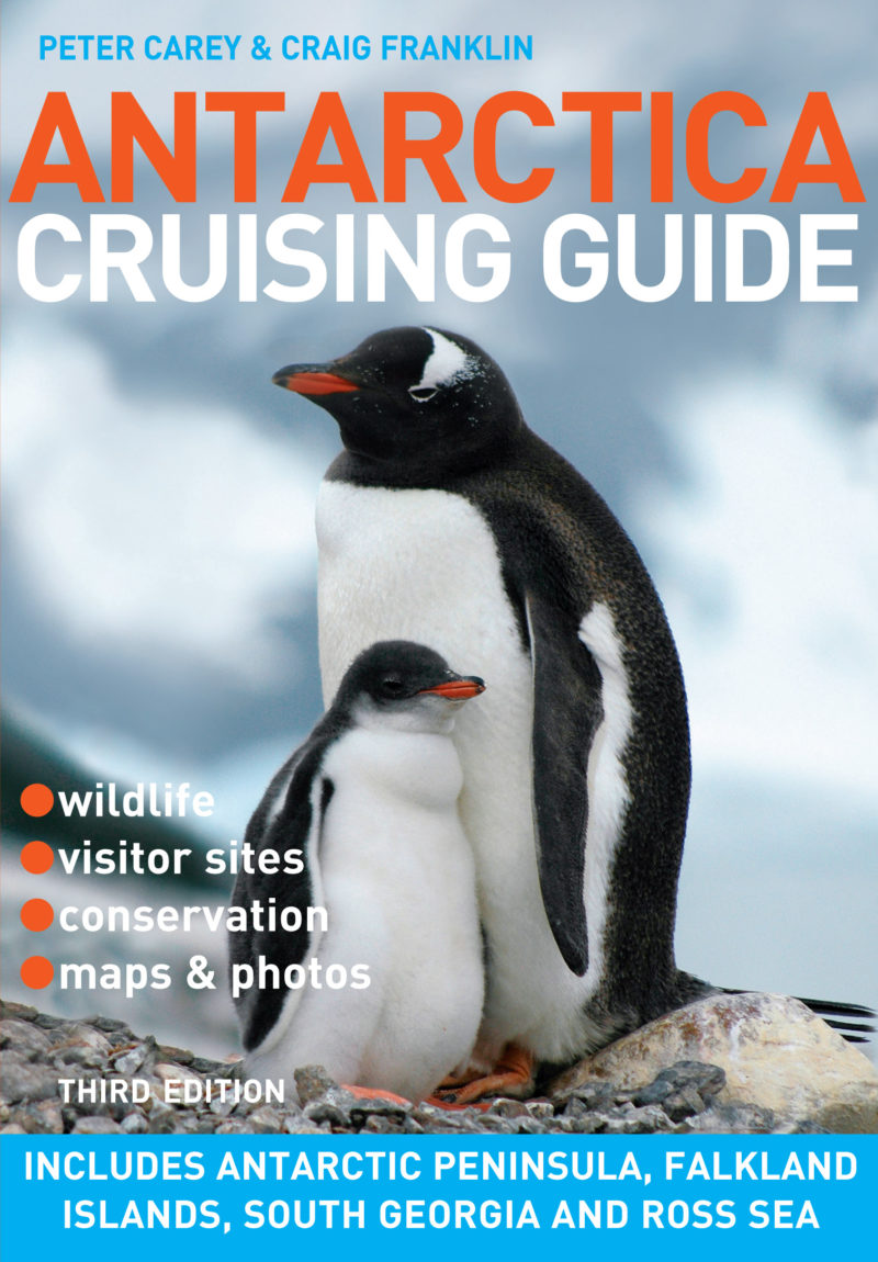 Antarctica Cruising Guide – 3rd Edition