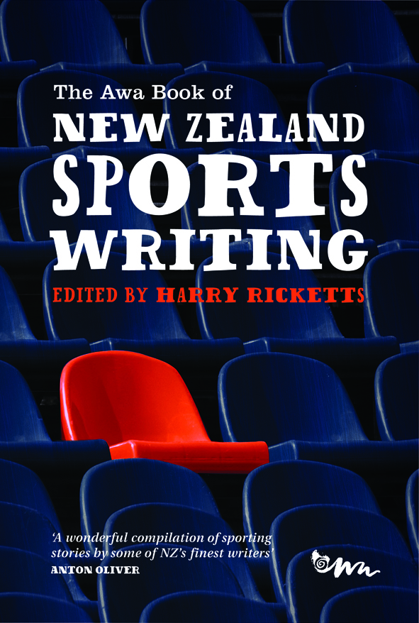 The Awa Book of New Zealand Sports Writing