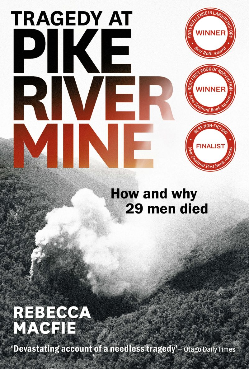 Tragedy at Pike River Mine: Updated edition 2021
