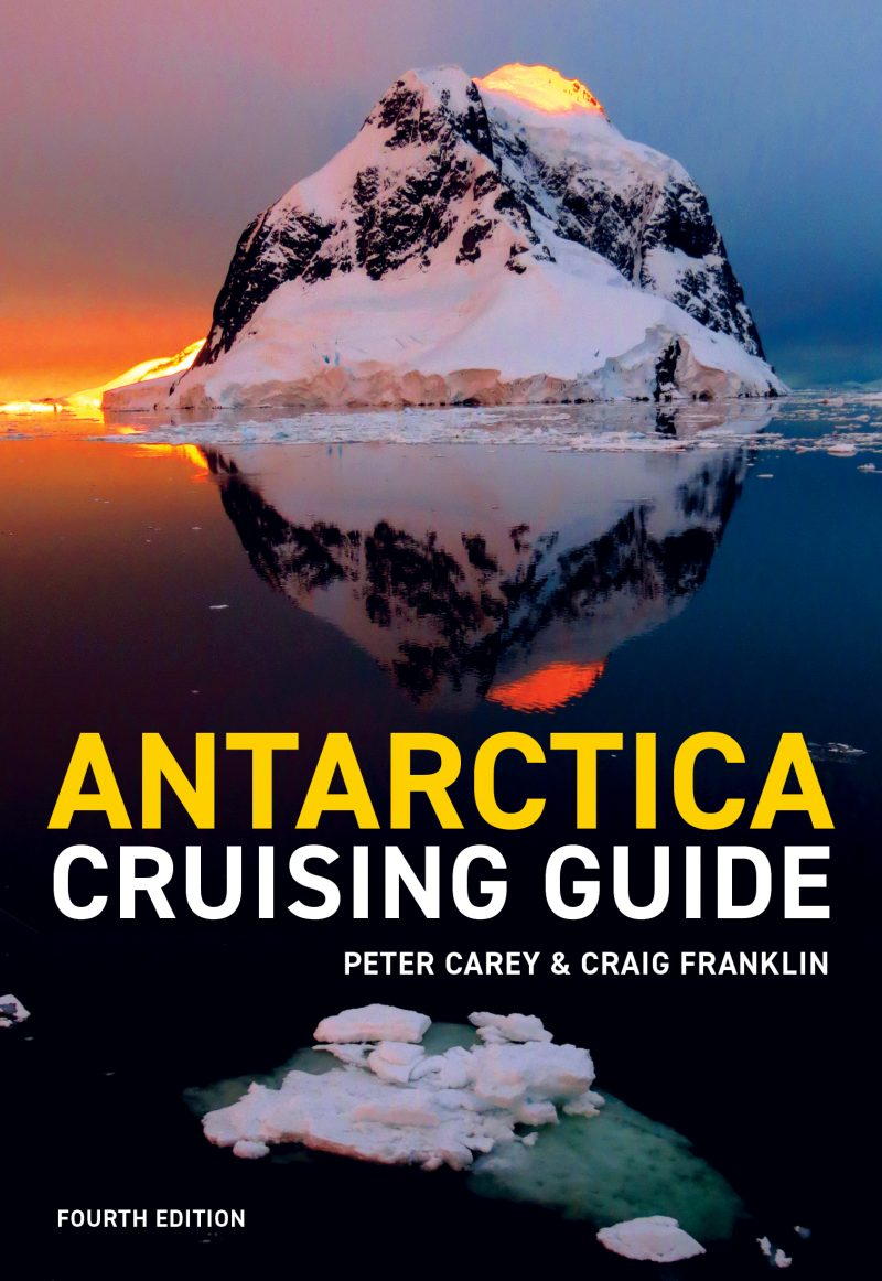 Antarctica Cruising Guide – 4th edition