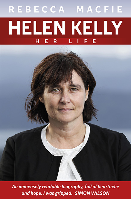 Helen Kelly: Her Life