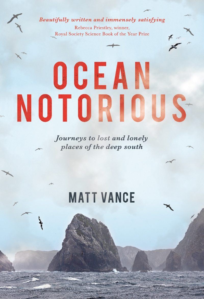 Ocean Notorious: Journeys to lost and lonely places of the deep south
