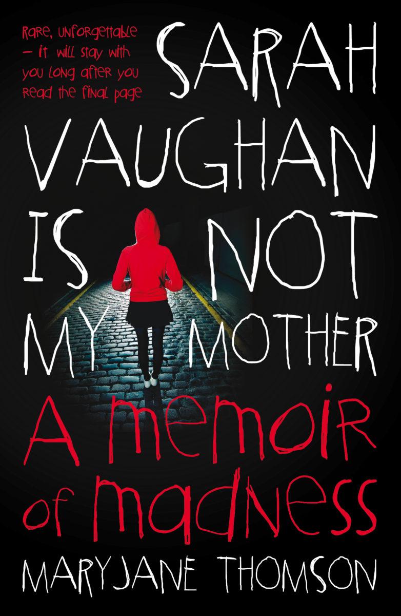 Sarah Vaughan Is Not My Mother