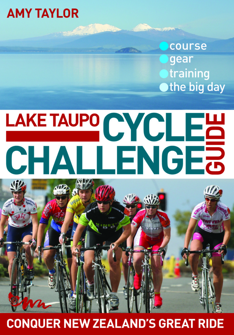 Lake Taupo Cycle Challenge Guide